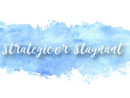 Is Your Website Strategic or Stagnant?