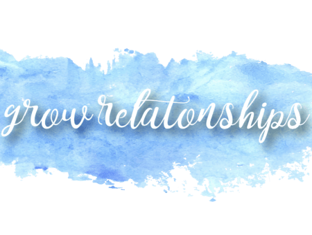 Digital Marketing Grows Relationships